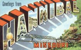 LLT201312 - Hannibal, Missouri USA Large Letter Town Vintage Postcard Old Post Card Antique Postales, Cartes, Kartpostal