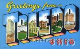 LLT201315 - Toledo, Ohio USA Large Letter Town Vintage Postcard Old Post Card Antique Postales, Cartes, Kartpostal