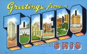 LLT201316 - Toledo, Ohio USA Large Letter Town Vintage Postcard Old Post Card Antique Postales, Cartes, Kartpostal
