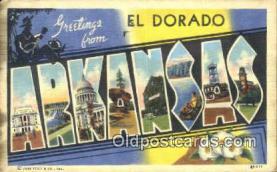 LLT201322 - El Dorado, Arkansas USA Large Letter Town Vintage Postcard Old Post Card Antique Postales, Cartes, Kartpostal