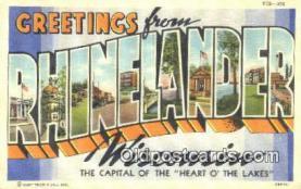 LLT201328 - Rhinelander, Wisconsin USA Large Letter Town Vintage Postcard Old Post Card Antique Postales, Cartes, Kartpostal