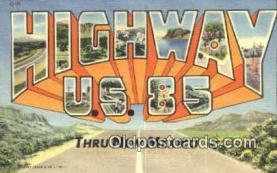 LLT201338 - Highway US 85, New Mexico USA Large Letter Town Vintage Postcard Old Post Card Antique Postales, Cartes, Kartpostal