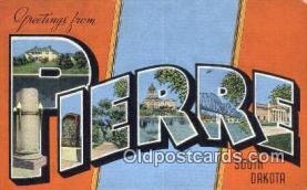 LLT201387 - Pierre, South Dakota USA Large Letter Town Vintage Postcard Old Post Card Antique Postales, Cartes, Kartpostal
