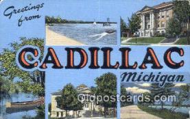 LLT201421 - Cadillac, Michigan USA Large Letter Town Vintage Postcard Old Post Card Antique Postales, Cartes, Kartpostal