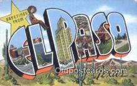 LLT201534 - El Paso, Texas USA Large Letter Town Vintage Postcard Old Post Card Antique Postales, Cartes, Kartpostal