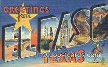 LLT201543 - El Paso, Texas USA Large Letter Town Vintage Postcard Old Post Card Antique Postales, Cartes, Kartpostal
