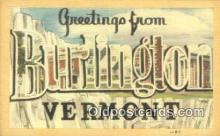 LLT201557 - Burlington, Vermont USA Large Letter Town Vintage Postcard Old Post Card Antique Postales, Cartes, Kartpostal