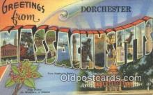 LLT201645 - Dorchester, Massachusetts USA Large Letter Town Vintage Postcard Old Post Card Antique Postales, Cartes, Kartpostal