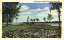 lgh001033 - Lakeside Park, Fond du Lac, Wisconsin, USA  Light House, Houses Lighthouse, Postcard Postcards