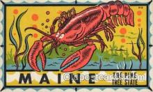 lob001013 - The Pine Tree State Lobster Postcard Postcards