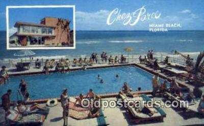 MTL001466 - Chez Paree, Miami Beach, FL, USA Motel Hotel Postcard Post Card Old Vintage Antique