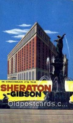 MTL001731 - Sheraton Gibson Hotel, Cincinnati, OH, USA Motel Hotel Postcard Post Card Old Vintage Antique