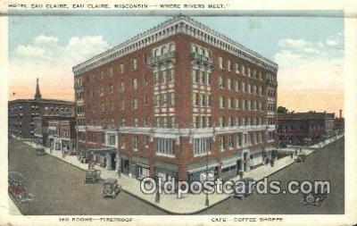 Hotel Eau Claire, Eau Claire, Wisconsin, WI USA