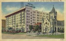 MTL001289 - St. Michaels Church & San Carlos Hotel, Pensacola, FL, USA Motel Hotel Postcard Post Card Old Vintage Antique