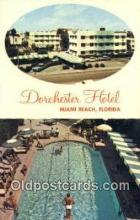 MTL001758 - Dorchester Hotel, Miami Beach, FL, USA Motel Hotel Postcard Post Card Old Vintage Antique