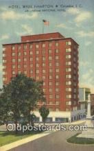 MTL011251 - Hotel Wade Hampton, Columbia, South Carolina, SC USA Hotel Postcard Motel Post Card Old Vintage Antique