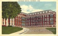 med100546 - Waterbury Hospital Waterbury, CT, USA Postcard Post Cards Old Vintage Antique
