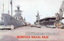 mil050420 - Norfolk Naval Base Norfolk, Virginia Postcard Post Card