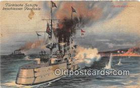 mil050596 - Turkische Schiffe Beschinessen Feodosia  Postcard Post Card