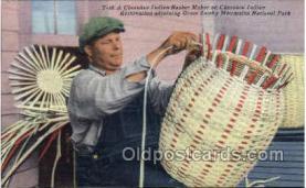 ocp001022 - Cherokee Indian Basket Maker, Reservation adjoining Great Smoky Mountain National Park, Occupational Postcard Postcards