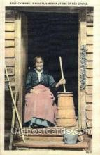 ocp001054 - Butter Churning, A mountain Woman at one of her chores, Occupational Postcard Postcards
