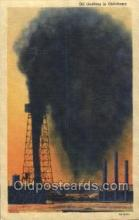 oil001011 - Gushers, Oklahoma, Usa Oil Well, Oil Wells Postcard Postcards