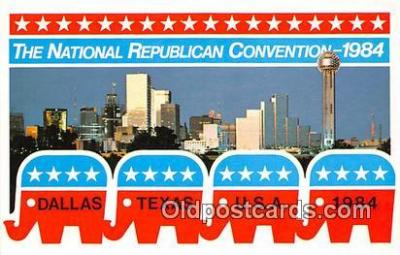 pol200077 - National Republic Convention 1984 Dallas, Texas 1984 Political Postcard Post Card