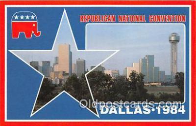 pol200117 - Republican National Convention Dallas, Texas 1984 Political Postcard Post Card