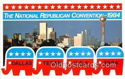 pol200125 - National Republic Convention 1984 Dallas, Texas 1984 Political Postcard Post Card