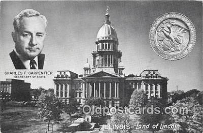 pol200156 - Charles F Carpentier, Secretary of State Illinois, Land of Lincoln Political Postcard Post Card