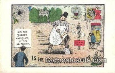 pro001003 - Is he digging your grave Prohibition Postcard Postcards