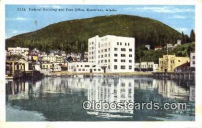 pst001160 - Ketchikan, Alaska,  Post Office Postcard, Postoffice Post Card Old Vintage Antique