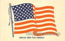 pat100212 - Display Your Flag Proudly  Postcard Post Card