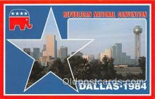 pat100215 - Republican National Convention Dallas, Texas 1984 Postcard Post Card