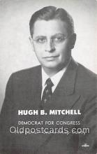 pat100317 - Hugh B Mitchell Democrat for Congress, Seattle Kitsap County Postcard Post Card