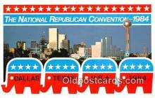 pat100484 - National Republic Convention 1984 Dallas, Texas 1984 Patriotic Postcard Post Card