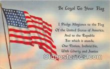 pat100492 - Be Loyal to Your Flag  Patriotic Postcard Post Card