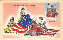 pat100526 - Birth of Our Nation's Flag Betsy Ross House, Philadelphia, PA Patriotic Postcard Post Card
