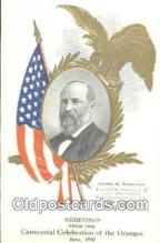 pol100018 - James Garfield, Centennial Celebration of the Oranges USA Political Postcard Postcards