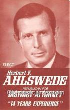 pol200045 - Herbert F Ahlswede District Attorney Political Postcard Post Card