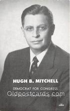 pol200062 - High B Mitchell Democrat for Congress, Seattle Kitsap County Political Postcard Post Card