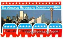 pol200115 - National Republic Convention 1984 Dallas, Texas 1984 Political Postcard Post Card