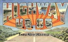 rds001034 - Highway U.S. 85 USA Road Side Postcard Post Cards