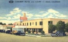 rds001044 - Craig, Colorado USA Cosgriff Hotel & Court Road Side Postcard Post Cards