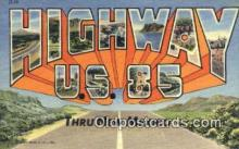 rds001061 - Highway U.S. 85 Road Side Postcard Post Cards