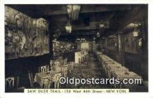 res050053 - Saw Dust Trail Restaurant, New York City, NYC Postcard Post Card USA Old Vintage Antique