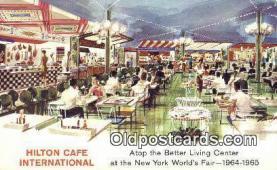 res050271 - Hilton Café International at New York Worlds Fair 1964-65 Restaurant, New York City, NYC Postcard Post Card USA Old Vintage Antique