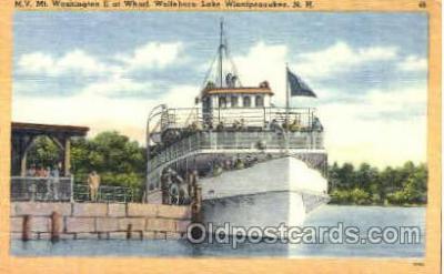 shi008816 - M.V. Mt Wahington II at Wharf, Wolfeboro, Lake Winnipeasaukee, NH USA Steamer Ship Ships Old Vintage Postcard Postcards