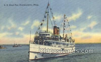 shi009221 - SS Steel Pier, Provincetown, Massachusetts, MA USA Steam Ship Postcard Post Cards