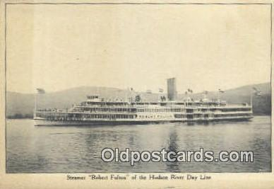 shi009247 - Steamer Robert Fulton, Hudson River, New York, NY USA Steam Ship Postcard Post Cards